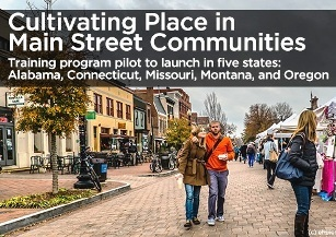 National Main Street Center and Project for Public Spaces are launching training in five states to help communities revitalize their downtowns.