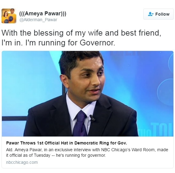 Alderman Ameya Pawar's tweet announcing his bid for governor in 2018
