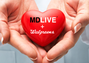 MDLIVE, Walgreens partner to provide expanded regional virtual care.